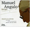 Manuel Angulo -Retrato (Portrait) / Jose Luis Temes, Cordoba Orchestra, etc