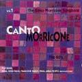 Canto Morricone Vol.1 (The 60's)