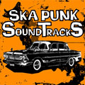 SKA PUNK SOUNDTRACKS vol.1<完全生産限定盤>