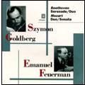 Mozart : Violin Sonata , Beethoven etc / Goldberg , Feuermann