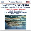 ジェームスタウン・コンチェルト チェロと管弦楽のためのアメリカ音楽集