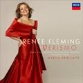 ヴェリズモ・オペラ・アリア集 / ルネ・フレミング, マルコ・アルミリアート, ミラノ・ジュゼッペ・ヴェルディ管弦楽団