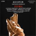 Paisiello: Fedra (1958) / Angelo Questa(cond), Orchestra Sinfonica e Coro di Milano della RAI, Lucille Udovich(S), Agostino Lazzari(T), etc