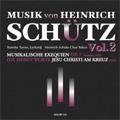 ハインリヒ・シュッツの音楽 Vol.2