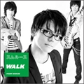 WALK [CD+DVD]<初回生産限定盤>
