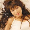 Angelica  [CD+DVD]<初回生産限定盤>