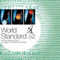 World Standard.02~A Tatsuo Sunaga Live Mix for Sunaga t Experience remixes[CCCD]