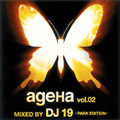 ageHa vol.02 MIXED BY DJ 19 -PARK EDITION-