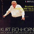 カメラータ・ベスト II :ブルックナ-:交響曲第6番 WAB.106 (ノーヴァク校訂):クルト・アイヒホルン指揮/リンツ・ブルックナー管弦楽団