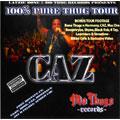 100% Pure Thug Tour  [CD+DVD]