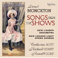 Monckton: Songs from the Shows / Catherine Bott(S), Richard Suart(Br), Ronald Corp(cond), New London Orchestra & New London Light Opera Chorus