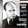 Vladimir Bunin: Violin Concerto, Symphony No.2 / Leonid Kogan, Kirill Kondrashin, Konstantin Ivanov, USSR State Symphony Orchestra