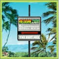 """Reggae Zion 5th Anniversary Official Mix CD """"THE BEST MIX"""""""