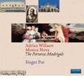 Adrian Willaert: Musica Nova - The Petrarcan Madrigals / Singer Pur