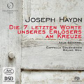 Haydn: The Seven Last Words of Our Saviour on the Cross (with the Text from Luise Rinser) (3/21/2008)  / Anja Schiffel(narrator), Bruno Weil(cond), Capella Coloniensis