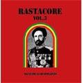 RASTACORE Vol,3<完全限定生産盤>