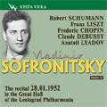 Vladimir Sofronitsky Vol.13 -The Recital 28.01.1952 in the Great Hall of the Leningrad Philharmonia: Schumann, Liszt, Chopin, Debussy, Lyadov