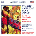 Classic American Love Songs; Harold Arlen: Casbah: What's Good About Goodbye?, Kurt Weill: One Touch of Venus: Love in a Mist / Carol Farley(S), John Constable(p)