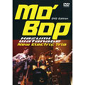 MO'BOP DVD EDITION