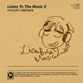 Listen To The Music 2<通常盤>
