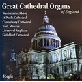 Great Cathedral Organs of England / Various Artists