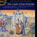 THE CASTLE OF FAIR WELCOME -COURTLY SONGS OF THE LATER 15TH CENTURY:R.MORTON/J.REGIS/ETC:CHRISTOPHER PAGE(cond)/GOTHIC VOICES