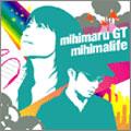 mihimalife  [CD+DVD]<初回生産限定盤>