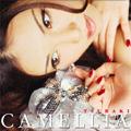 CAMELLIA<初回生産限定盤>
