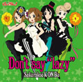 "Don't say ""lazy<初回生産限定盤>"