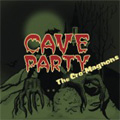 CAVE PARTY [CD+DVD]<初回生産限定盤>