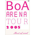 BOA ARENA TOUR 2005-BEST OF SOUL-