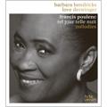 Tel Jour Telle Nuit - Poulenc: Songs / Barbara Hendricks(S), Roland Pontinen(p)