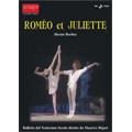 Berlioz: Romeo & Juliette - Ballet / Maurice Bejart, Ballet of the 20th Century