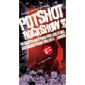 POTSHOT ROCK SHOW<初回生産限定版>