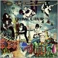 TRIBAL CHAIR [CD+DVD]
