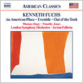 Kenneth Fuchs:An American Place/Eventide/Out Of The Dark:Joann Falletta