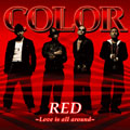 RED ~Love is all around~ [CD+DVD]