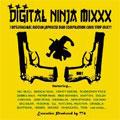 DIGITAL NINJA MIXXX VOL.1