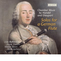 Solos for a German Flute - Chamber Music by Handel & Dieupart: Handel: Flute Sonatas; C.Dieupart: Overtures from 6 Suites / Frank Theuns, Martin Bauer, Siebe Henstra