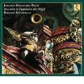 J.S.バッハ: オルガン精選傑作集 - ファンタジアとフーガ BWV.542, コラール「神が、われらの傍におられぬ時」 BWV.1128, 他 / ベルナール・フォクルール
