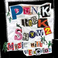 PUNK ROCK SHOW 2 MOVIE HIT'S SELECTION