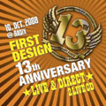 FIRST DESIGN 13TH ANNIVERSARY