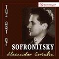 The Art of Sofronitsky - Scriabin: Piano Works / Vladimir Sofronitsky