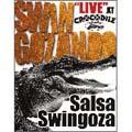 SWINGOZANDO Live at CROCODILE