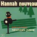 Hannah nouveau