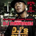 デス・ロウ@ダディーズ・ハウス mixed by DJ MASTERKEY