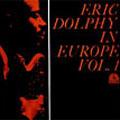エリック・ドルフィー・イン・ヨーロッパVol.1<期間限定特別価格盤>