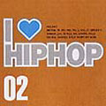 I LOVE HIPHOP VOL.2