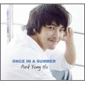 ONCE IN A SUMMER<初回限定盤>