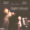 Night's Dream / Pascal Contet, Marianne Piketty